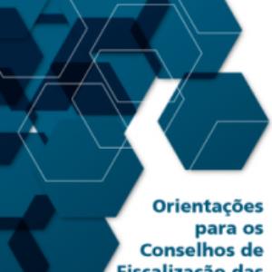 Cartilha de Orientações para os Conselhos Profissionais, elaborada pelo TCU, busca contribuir para a excelência da gestão pública