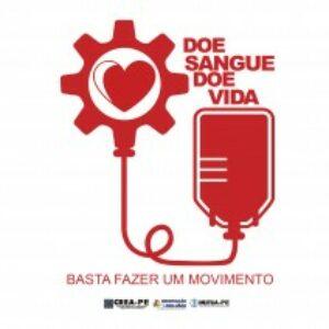 """No mês do Doador Voluntário de Sangue, Crea-PE promove campanha """"Doe Sangue, Doe Vida"""""""