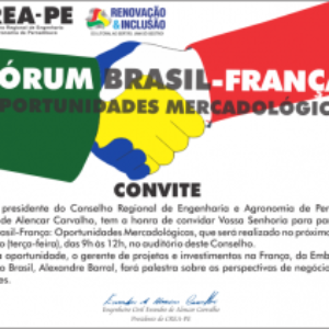 Crea-PE promove Fórum Brasil – França: oportunidades mercadológicas