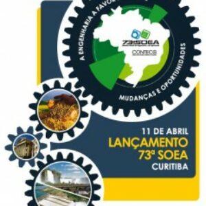 Presidente Evandro Alencar participa, em Curitiba, do lançamento da 73ª Soea