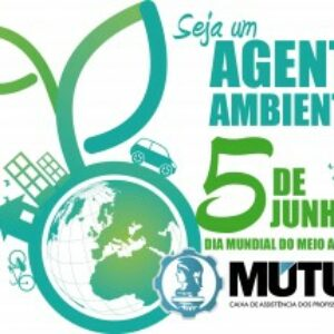 """Mútua inicia campanha do """"Dia Mundial do Meio Ambiente"""""""