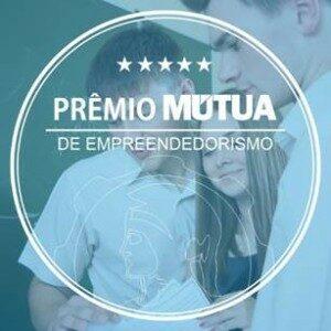 Prêmio Mútua de Empreendedorismo: conheça os vencedores