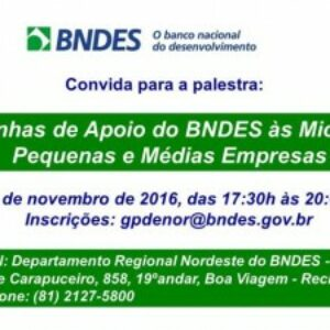BNDES realiza palestra aberta sobre linhas de Apoio às Micro, Pequenas e Médias Empresas