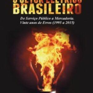 Crea-PE apoia lançamento do livro o Setor Elétrico Brasileiro, de José Antônio Feijó de Melo
