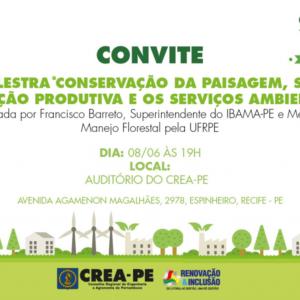 Conservação da Paisagem, sua Inserção Produtiva e os Serviços Ambientais, é o tema da palestra de encerramento da programação semanal em comemoração ao Dia Mundial do Meio Ambiente