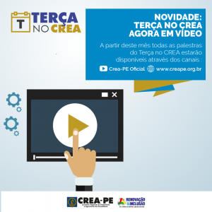 Novidade: Terça no CREA agora em vídeo