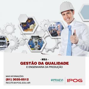 IPOG abre inscrições para MBA em Gestão da Qualidade e Engenharia da Produção