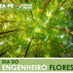 Dia do Engenheiro Florestal – 12 de Julho