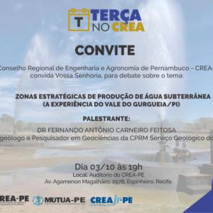 """""""Zonas Estratégicas de Produção de Água Subterrânea (a experiência do vale do Gurgueia/PI)"""" será tema da palestra do próximo Terça no CREA"""