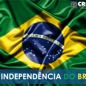 07 de Setembro – Independência do Brasil