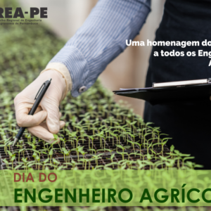O CREA-PE comemora com os todos os Engenheiros Agrícolas o dia de hoje