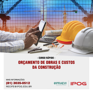 Curso rápido de Orçamento de Obras e Custos da Construção é oferecido pelo IPOG.