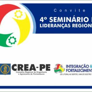 Crea-PE realiza o 4º Seminário de Lideranças Regionais na cidade Pesqueira