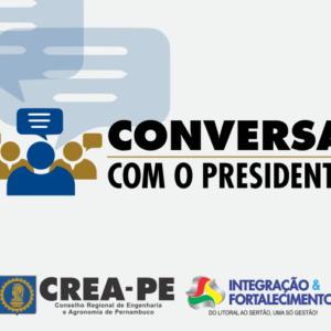 """CREA-PE leva projeto """"Conversa com o Presidente"""" para o Sertão pernambucano"""