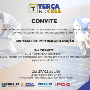 Terça no CREA promove palestra sobre Sistemas de Impermeabilização