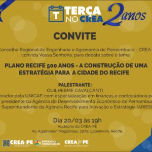 Próxima edição do Terça no CREA trará palestra sobre estratégia para a cidade do Recife