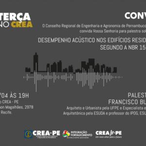 No dia 10 de abril, Terça no CREA trará palestra sobre Desempenho Acústico nos Edifícios Residenciais