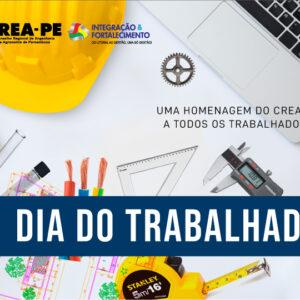 CREA-PE celebra Dia do Trabalhador
