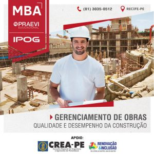 MBA Gerenciamento de Obras, Qualidade e Desempenho da Construção oferecido pela PRAEVI | IPOG