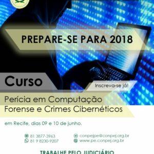 COMPEJ oferece curso de Perícia Computacional Forense e Crimes Cibernéticos