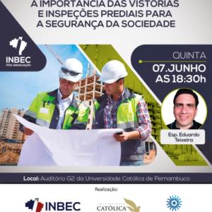 INBEC oferece palestra sobre a importância das vistorias e inspeções prediais para a segurança da sociedade