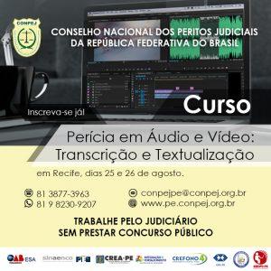 CONPEJ inscreve para curso de Perícia em Áudio e Vídeo: Transcrição e Textualização