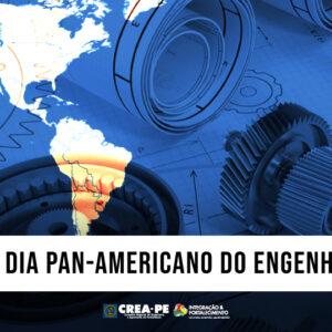 20 de julho – Dia Pan-americano do Engenheiro