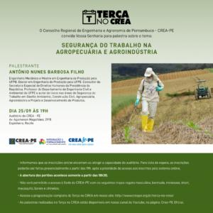 Terça no Crea: Segurança do Trabalho na Agropecuária e Agroindústria