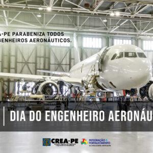 Hoje é o Dia do Engenheiro Aeronáutico