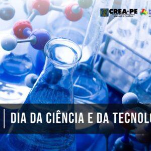 Crea-PE celebra Dia da Ciência e Tecnologia
