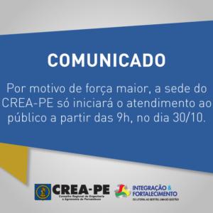 COMUNICADO – ATENDIMENTO CREA-PE (30/10)