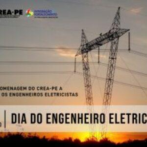 Crea-PE parabeniza os Engenheiros Eletricistas