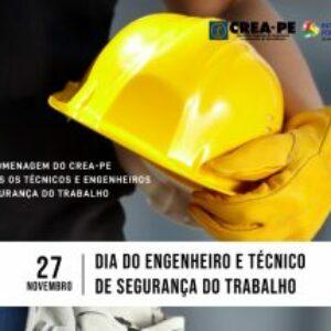 Hoje é o Dia do Engenheiro e do Técnico em Segurança do Trabalho