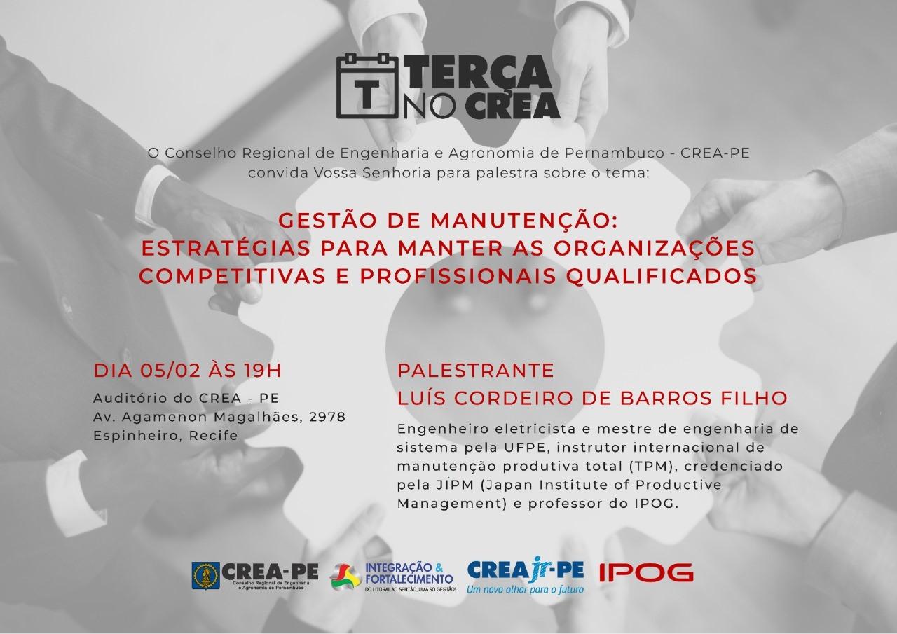 Read more about the article Terça no Crea, de volta na próxima semana, trará como tema Gestão de Manutenção