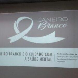 """Conselho traz palestra sobre """"Janeiro Branco"""" e o cuidado com a saúde mental"""