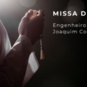 MISSA DE SÉTIMO DIA DO ENGENHEIRO E PROF. JOAQUIM CORREIA