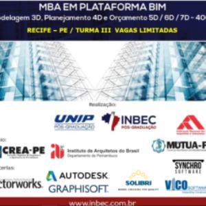 MBA EM PLATAFORMA BIM – RECIFE/PE – Turma III, vagas limitadas