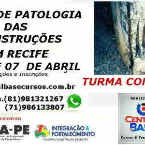 Curso de Patologia das Construções em Recife – 06 e 07 de abril