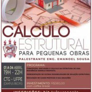 """Curso """"Cálculo Estrutural para Pequenas Obras"""" – 01 a 04 de abril no CTG-UFPE (Campus Recife)"""