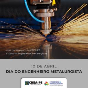 DIA DO ENGENHEIRO METALURGISTA
