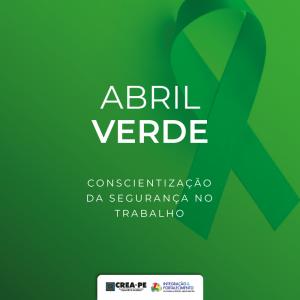 Abril Verde – Conscientização sobre a Segurança no Trabalho
