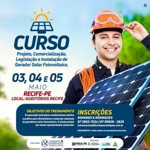 Curso Projeto, Comercialização, Legislação e Instalação de Gerador Solar Fotovoltaico – 03, 04 e 05 de maio em Recife