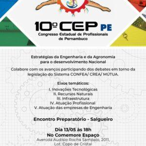 10° CEP PE – Encontro Preparatório Regional Salgueiro – Hoje 13/05