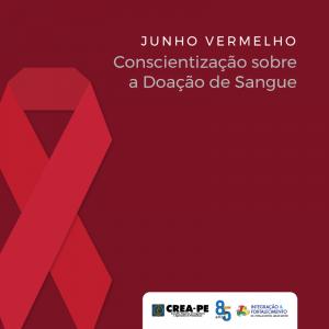 JUNHO VERMELHO – Conscientização sobre Doação de Sangue