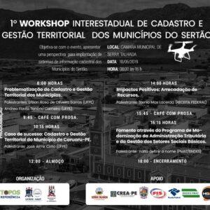 1º Workshop Interestadual de Cadastro e Gestão Territorial dos Municípios do Sertão em 18 de junho