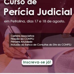 CONPEJ realiza curso de Perícia Judicial em Petrolina