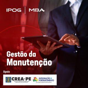 IPOG oferece MBA em Gestão da Manutenção: uma especialização estratégica