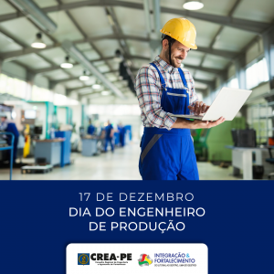 Hoje é dia de parabenizarmos os engenheiros de produção do nosso Estado