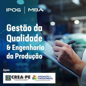 MBA Gestão da Qualidade e Engenharia da Produção do IPOG: Você na era da Indústria 4.0