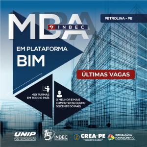 Últimas vagas para o MBA em Plataforma BIM – INBEC Petrolina